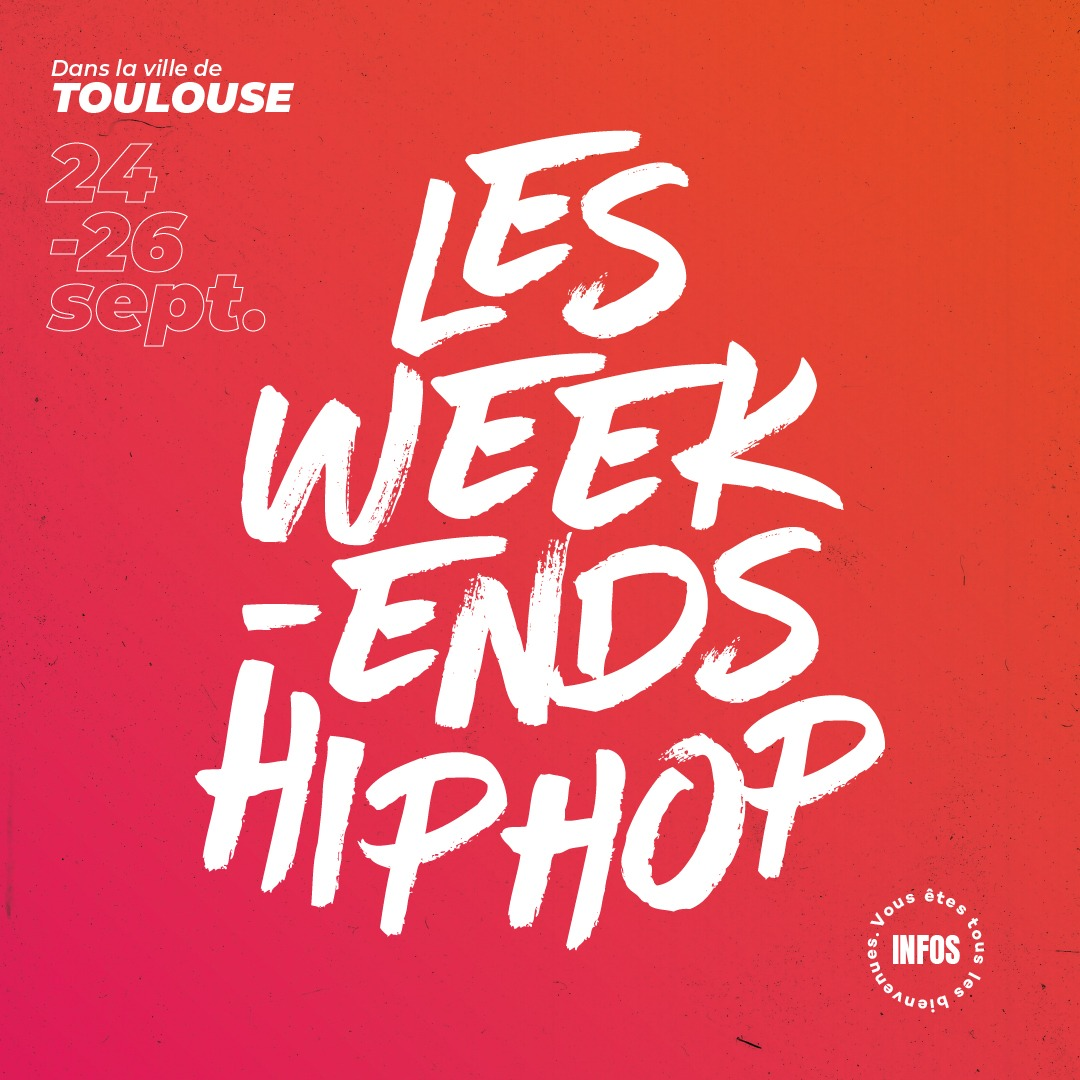 WeekEnd HipHop Toulouse 01